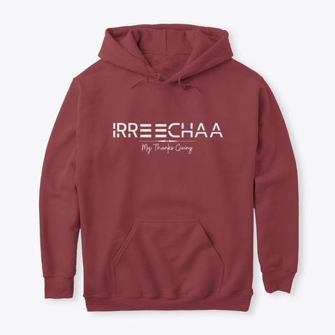 Irreechaa Maroon T-Shirt Front
