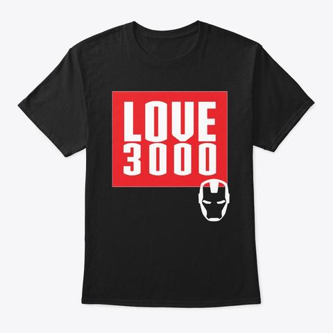 Love 3000 Black T-Shirt Front