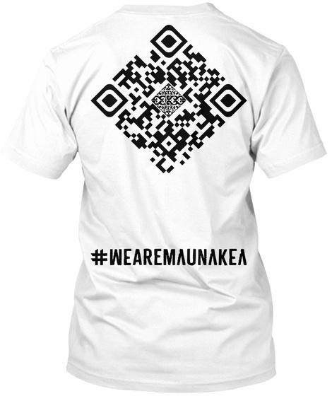 #Wearemaunaeka White T-Shirt Back