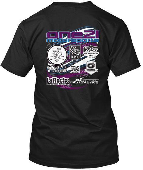 One21 Motorsports Griffin Highbury Rbc Lucas Epic Lafleche Automotive Black T-Shirt Back