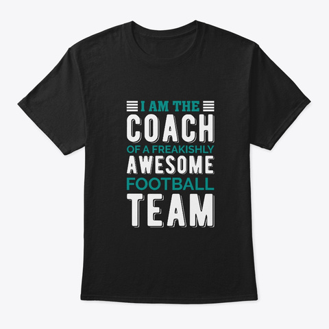 Awesome Football Team    Coach, Football Black T-Shirt Front