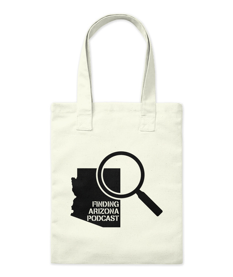 Finding Arizona Podcast Tote Natural Tote Bag Front