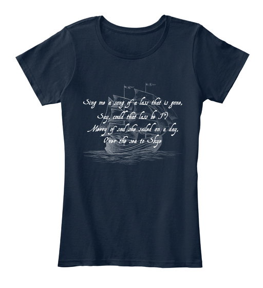 Sing Me A Song Of A Lass That Is Gone, Say, Could That Lass Be I ? Merry Of Soul She Sailed On A Day, Over The Sea To... Women's T-Shirt Front