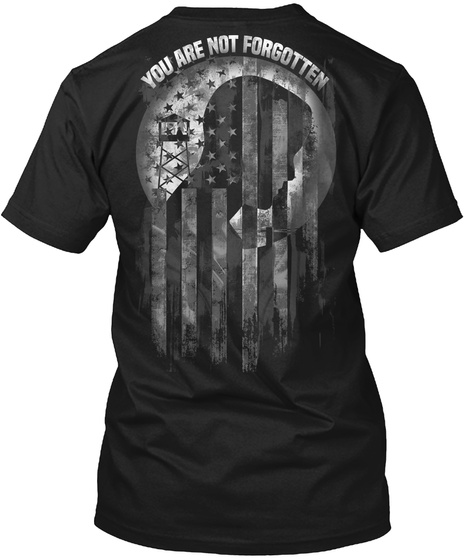 You Are Not Forgotten Black T-Shirt Back