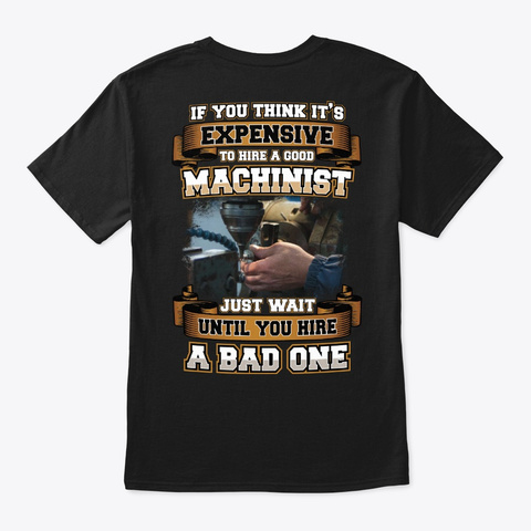 Good Machinist Shirt Black T-Shirt Back