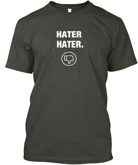 Hater  Hater. Smoke Gray T-Shirt Front