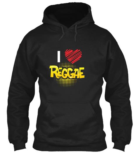 I Love Reggae Black T-Shirt Front