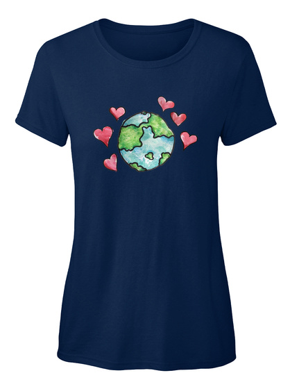 Love Earth Day Art Artistic Tee Shirts Navy Kaos Wanita Front