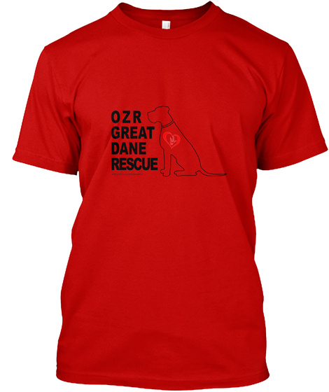 Ozr Great Dane Rescue Classic Red T-Shirt Front