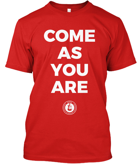 Come As You Are Red T-Shirt Front