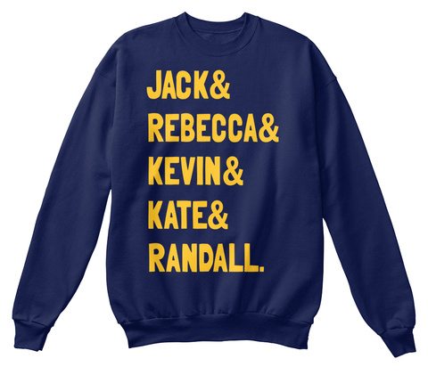 Jack And Rebecca And Kevin And Kate And Randall. Navy  T-Shirt Front