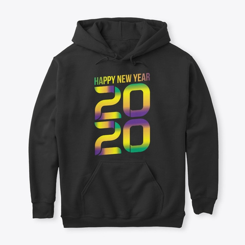 Happy New Year 2020 Welcoming New Years Black T-Shirt Front