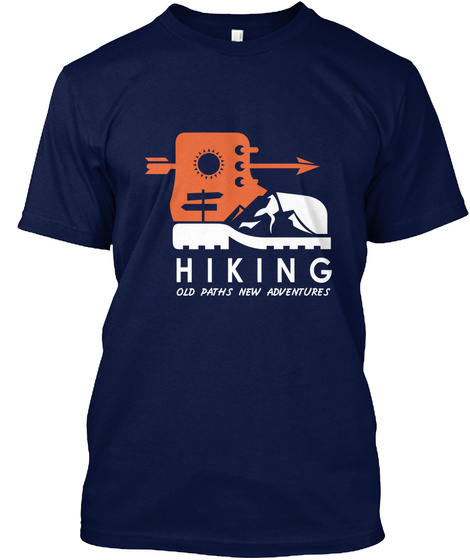 Hiking Old Paths New Adventures Navy T-Shirt Front