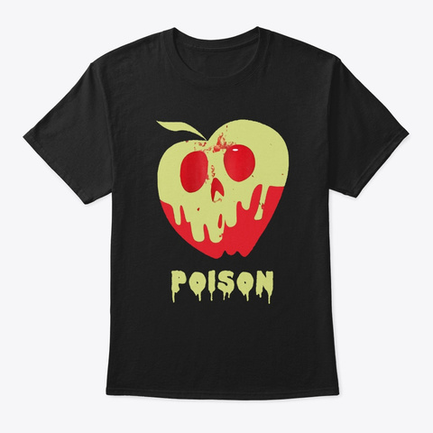Funny Poison Apple Halloween Costume Black T-Shirt Front