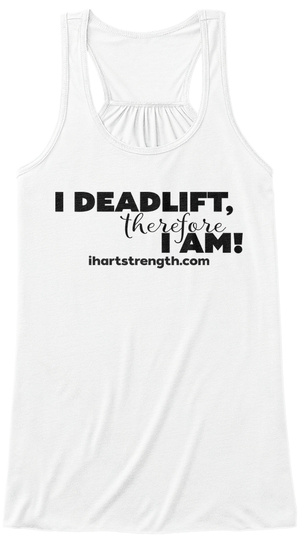 Deadlift, Therefore   Black White Women's Tank Top Front