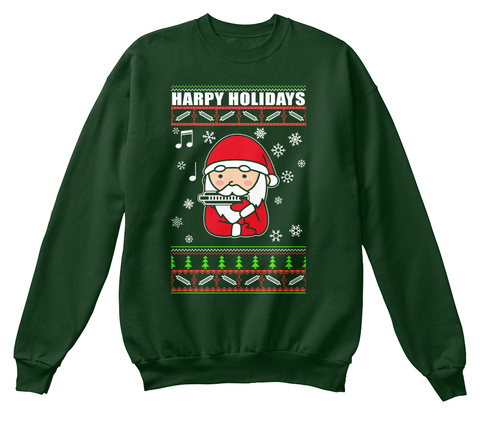 Happy Holidays Deep Forest  Sweatshirt Front