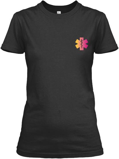 Cute Paramedic's Lady Shirt Black T-Shirt Front