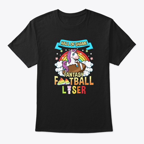 Funny Fantasy Football Loser Unicorn  Black T-Shirt Front