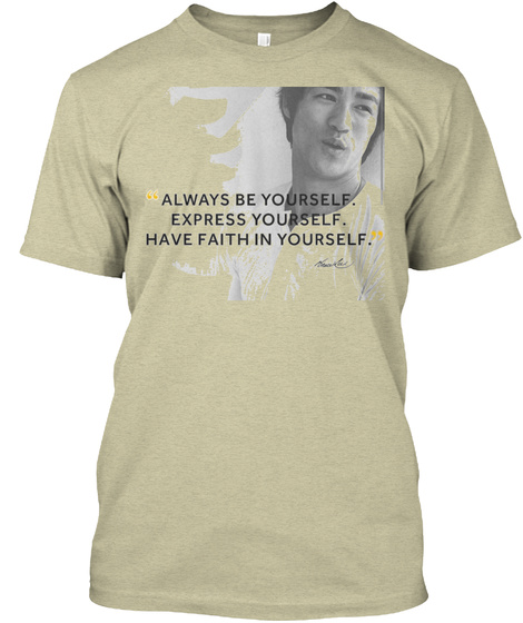 Express Faith In Yourself  Oatmeal T-Shirt Front