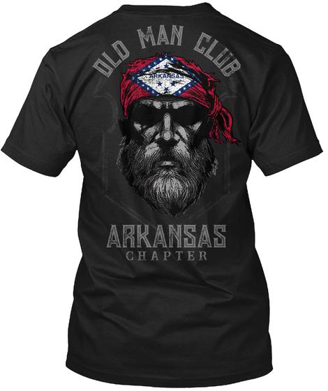 Old Man Club Arkansas Chapter Black T-Shirt Back