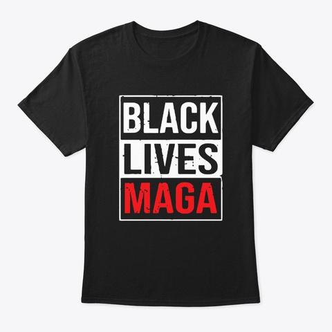 black lives maga t shirt