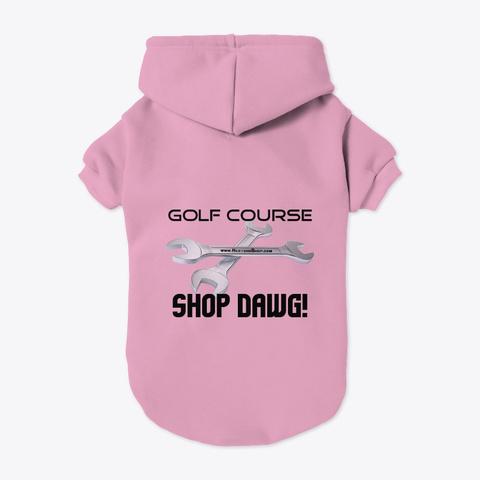 Shop Dawg! Light Pink T-Shirt Back