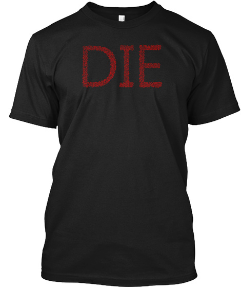 Die (With Dice) Dungeons And Dragons. Black T-Shirt Front