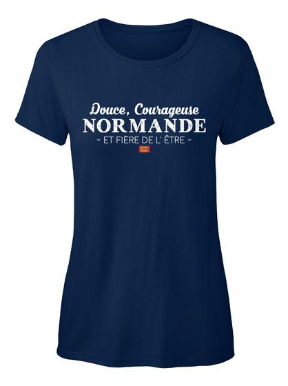 Douce, Courage Use Nor Mande Et Fierce Del'etre Navy T-Shirt Front