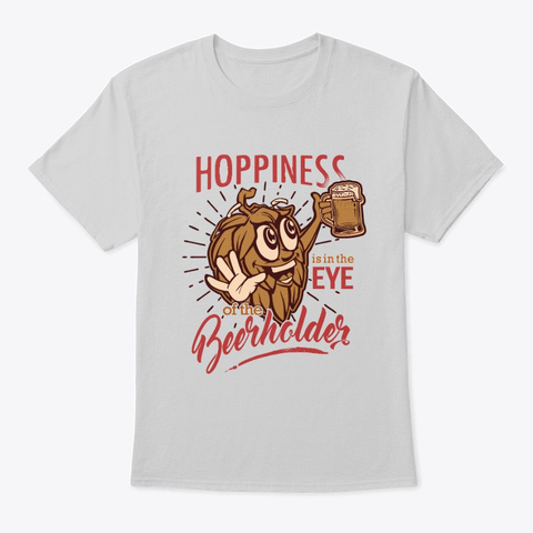 Limited Edition  Hoppiness Light Steel T-Shirt Front