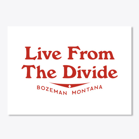 Live From The Divide Legacy Line White T-Shirt Front