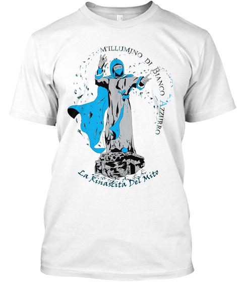 M'illumino Di Bianco Azzurro La Rinascita Del Mito White T-Shirt Front