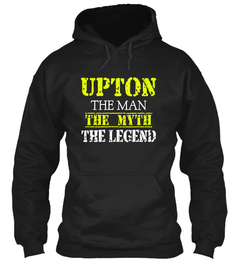 Upton The Man The Myth The Legend Black T-Shirt Front