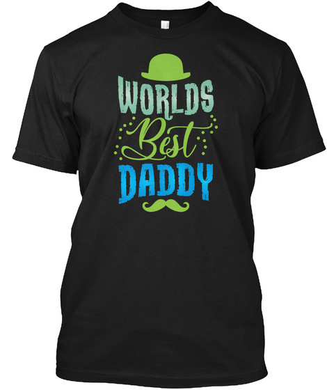 Father Fathers Day Best Daddy Gift Shirts