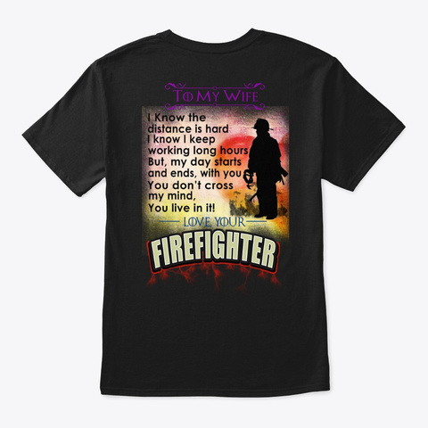 Firefighter   To My Wife Black T-Shirt Back