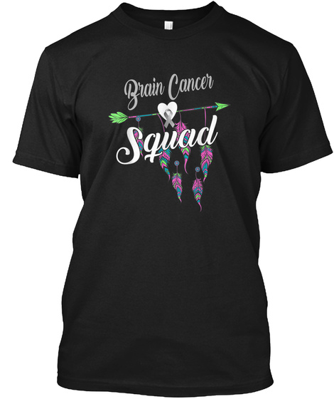 Brain Cancer Squad Awareness Shirt Gray  Black T-Shirt Front