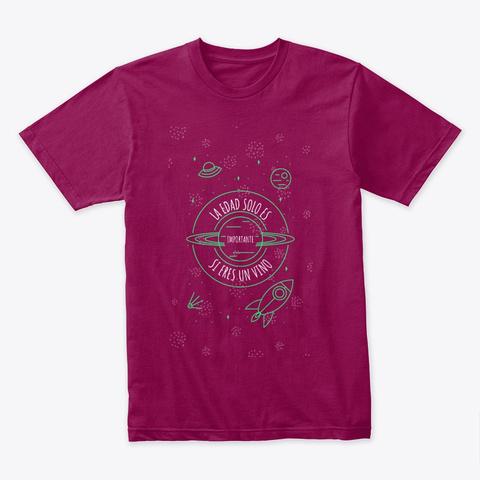 La Edad Solo  Es Importante  Cardinal T-Shirt Front