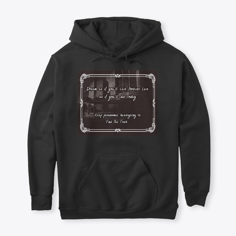 Keep Dreaming And Investigating Black T-Shirt Front