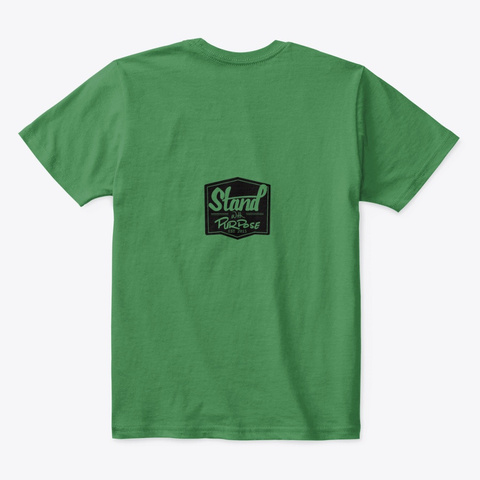 Stand With Purpose Merch Kelly Green  T-Shirt Back