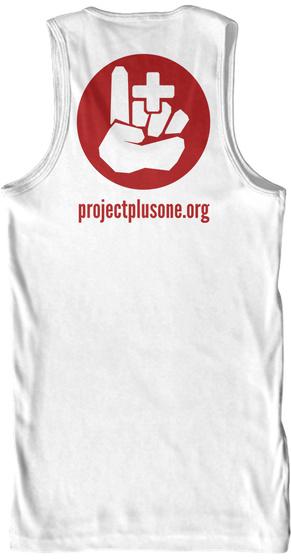 Projectplusone.Org White T-Shirt Back