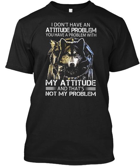 My Attitude Wolf Black T-Shirt Front