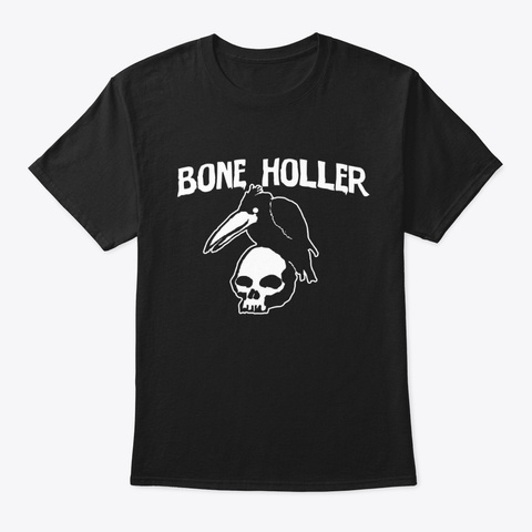Bone Holler Tee Black T-Shirt Front