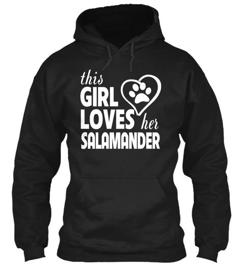 This Girl Loves Her Salamander Black T-Shirt Front