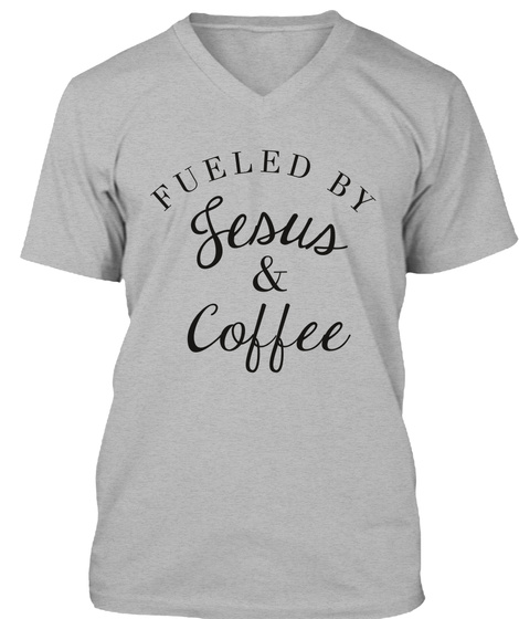Fueled By Jesus & Coffee Athletic Heather áo T-Shirt Front