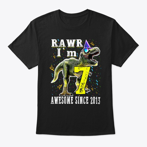 I'm 7 Awesome Since 2013 Dinosaur Black T-Shirt Front