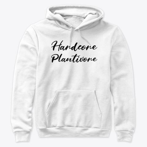 Hardcore Plantivore Black White T-Shirt Front