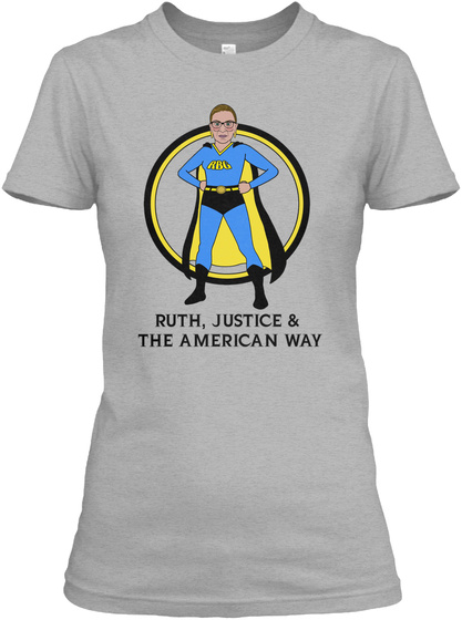 Ruth, Justice &  The American Way Sport Grey T-Shirt Front