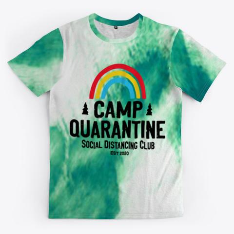 camp quarantine shirt