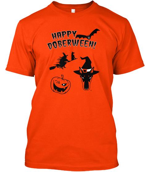 Happy Doberween! Orange T-Shirt Front