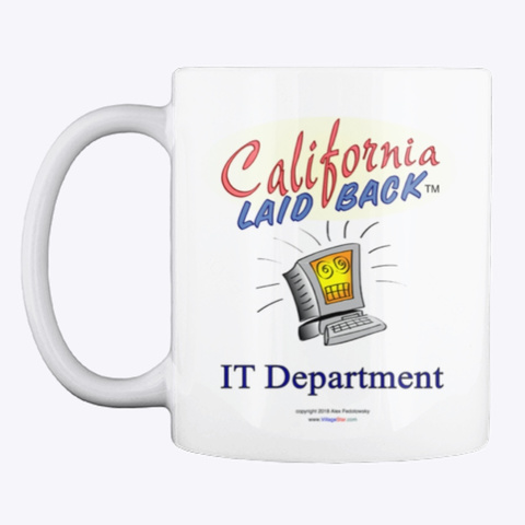 California Laid Back Hot Drink Cup White T-Shirt Front