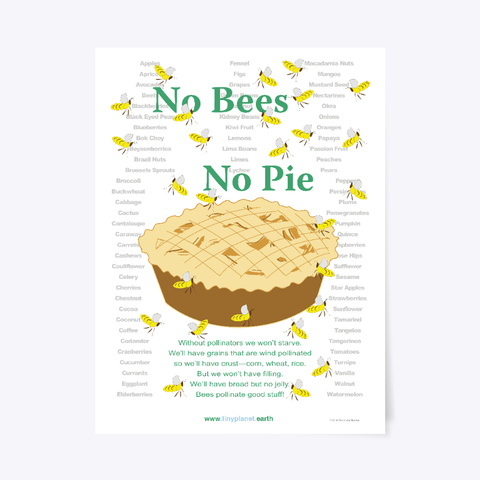 No Bees No Pie Poster White T-Shirt Front